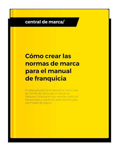 Guía-Cómo crear las normas de marca para el manual de franquicia